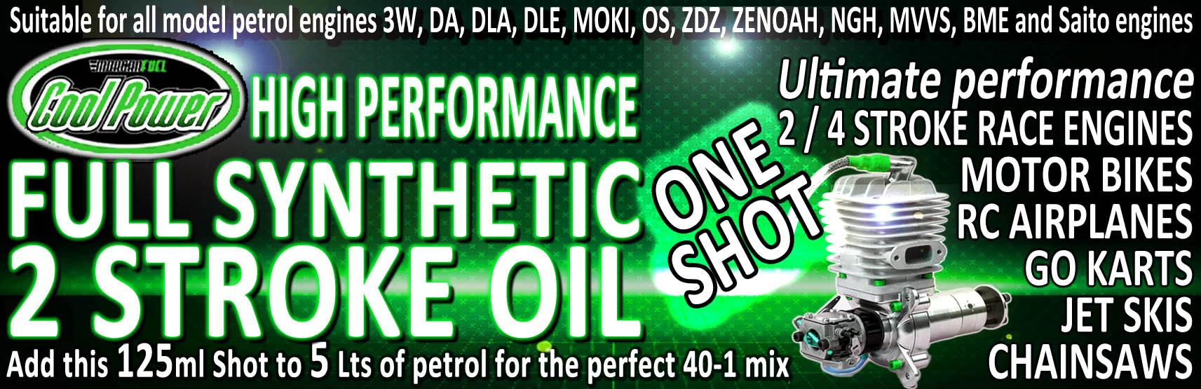 ONE SHOT 2 STOKE SYNTHETIC OIL 125ML (COOL POWER)